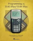 img - for Programming the TI-83 Plus/TI-84 Plus book / textbook / text book