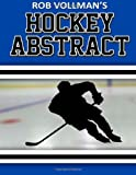 Rob Vollmans Hockey Abstract