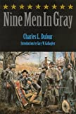 img - for Nine Men in Gray (Bison Book) book / textbook / text book