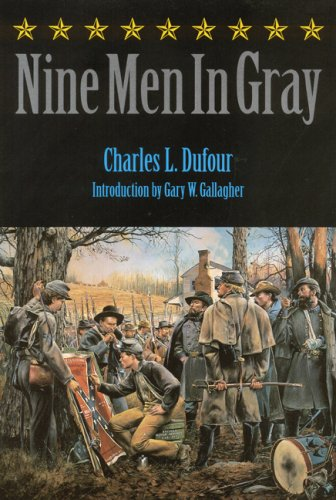 Nine Men in Gray (Bison Book)