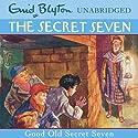 Good Old Secret Seven: Secret Seven, Book 12 Audiobook by Enid Blyton Narrated by Sarah Greene