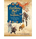 img - for Fantasy Art Templates: Ready-made Artwork to Copy, Adapt, Trace, Scan and Paint (Paperback) - Common book / textbook / text book
