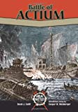 Battle of Actium (GB) (Great Battles Through the Ages)