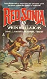 When Hell Laughs (Red Sonja, #3) (0441711588) by Smith, David C.