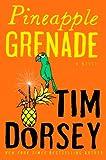 Pineapple Grenade: A Novel (Serge Storms series Book 15)