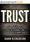 TRUST: Trust Yourself and Trust Other...