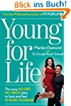 Young For Life: The Easy No-Diet, No-...