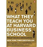 img - for What They Teach You at Harvard Business School: My Two Years Inside the Cauldron of Capitalism (Paperback) - Common book / textbook / text book