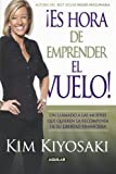 img - for Es hora de emprender el vuelo (It's Rising Time!: What It Really Takes to Reach Your Financial Dreams) (Spanish Edition) book / textbook / text book