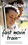 img - for Fast Movin' Train (Rock Romance) book / textbook / text book