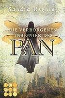Die Pan-Trilogie, Band 3: Die verborgenen Insignien des Pan (German Edition)