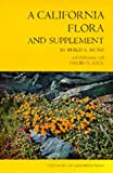 img - for A California Flora and Supplement Combined edition by Munz, Philip A., Keck, David D. (1973) Hardcover book / textbook / text book