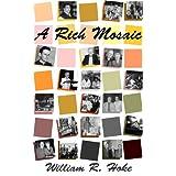 A Rich Mosaic (Memoirs)