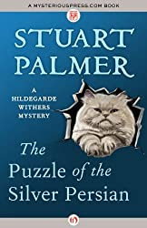 The Puzzle of the Silver Persian (The Hildegarde Withers Mysteries)