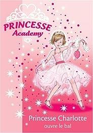 Princesse Charlotte ouvre le bal