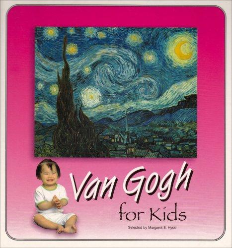 Van Gogh For Kids 2nd Ed. (Great Art for Kids Series)