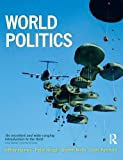 img - for World Politics: International Relations and Globalisation in the 21st Century book / textbook / text book