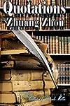 Quotations by Zhuang Zhou (English Ed...