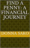 Find A Penny: A Financial Journey