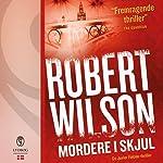 Mordere i skjul | Robert Wilson