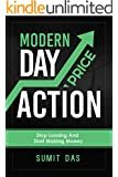 Forex: Forex modern day price action for making profit and stop losing money in Forex word continuous stream of income with trading in forex stock and ... (price action system) (English Edition)