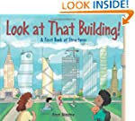 Look at That Building: A First Book o...
