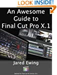 An Awesome Guide to Final Cut Pro X.1...