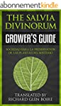Salvia Divinorum Growers Guide: How t...