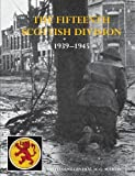 img - for The History of the 15th (Scottish) Division 1939-1945 book / textbook / text book