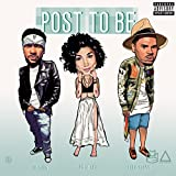 Post To Be (feat. Chris Brown & Jhene Aiko) [Explicit]