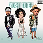 Post To Be (feat. Chris Brown & Jhene...