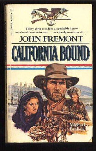 Image for John Fremont California Bound