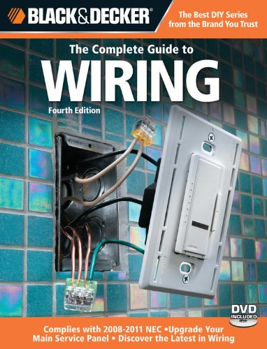 Black & Decker The Complete Guide To Wiring: Upgrade Your Main Service Panel - Discover The Latest Wiring Products - Complies With 2008 Nec (Black & Decker Complete Guide) front-24552