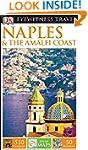 DK Eyewitness Travel Guide: Naples &...