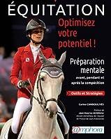 Equitation Optimisez Votre Potentiel ! Préparation mentale pour la compétition.