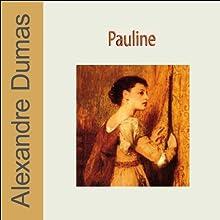Pauline Performance Auteur(s) : Alexandre Dumas Narrateur(s) : Joël Jarretie, Olivier Costa, Bernard Labbé, Clarisse Buret