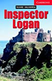 Inspector Logan (Cambridge English Readers: Level 1 Beginner/Elementary)