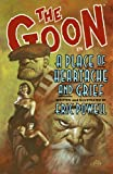 img - for The Goon, Volume 7: A Place Of Heartache And Grief book / textbook / text book