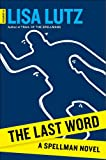 The Last Word: A Spellman Novel (Izzy