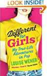 Different for Girls: A girl's own tru...