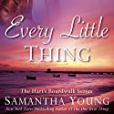 Every Little Thing: Hart's Boardwalk, Book 2 Hörbuch von Samantha Young Gesprochen von: Angelica Lee, Tad Branson