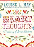 Heart Thoughts: A Treasury of Inner Wisdom [Paperback] by Hay, Louise