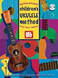 Mel Bay presents Childrens Ukulele Method Book/CD Set