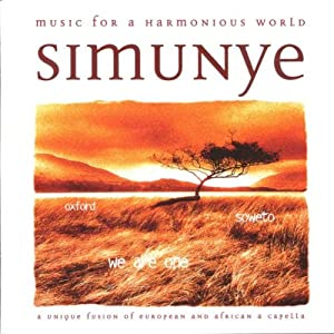 Simunye - Western And African Vocal Music from Erato