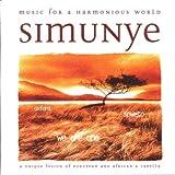 Simunye: Music for a Harmonious World