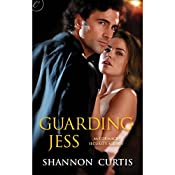 Guarding Jess | Shannon Curtis