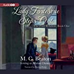 Lady Fortescue Steps Out: The Poor Relation, Book 1 (       UNABRIDGED) by M. C. Beaton Narrated by Davina Porter