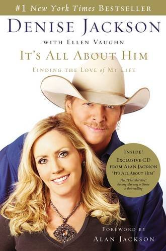 It's All About Him: Finding the Love of My Life, Jackson, Denise; Vaughn, Ellen