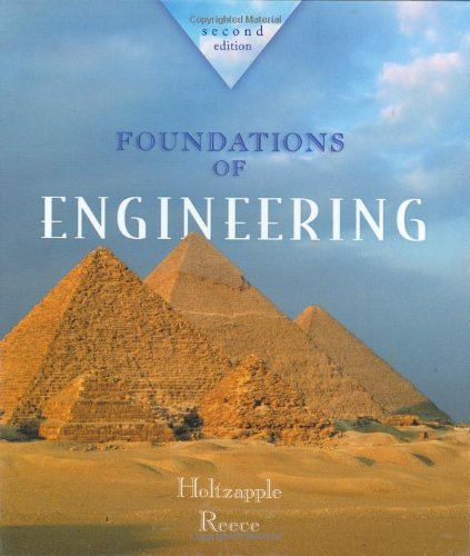 Foundations of Engineering, by Mark Holtzapple, W. Reece
