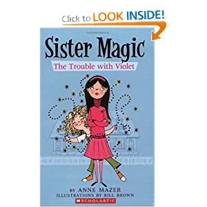 Trouble With Violet (Sister Magic) by Anne Mazer and Ann Mazer